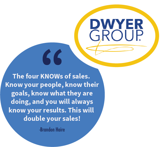 Franchise sales tip from Brandon Haire, SVP of Development at The Dwyer Group.