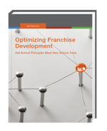 Download your free copy of Optimizing Franchise Development.